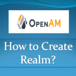 How to create realm in OpenAM