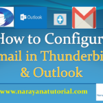 How to configure Gmail in Thunderbird and Outllok